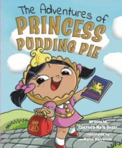 The cover of the book The Adventures of Princess Pudding Pie.  A little girl on a stone road with a travel bag and passport.