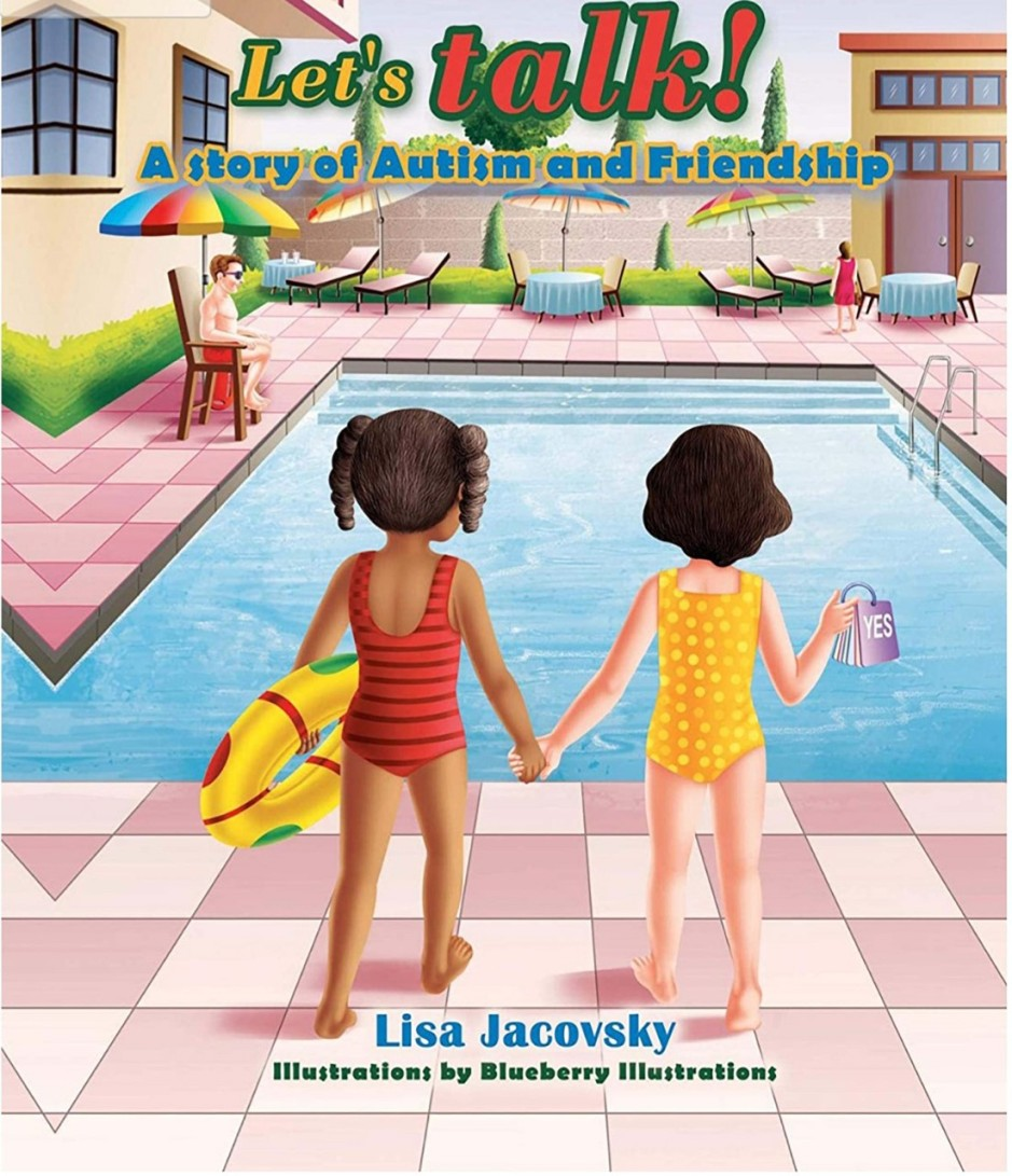 Book cover of Let's Talk! A Story of Autism and Friendship with two girls holding hands and walking toward pool