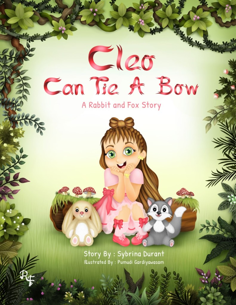 Book cover for Cleo Can Tie a Bow with little girl sitting with a rabbit and fox