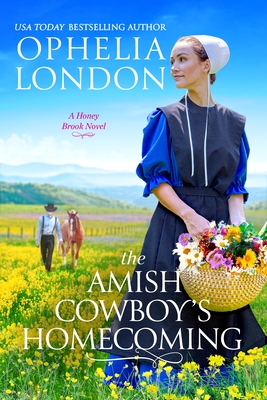 Book Cover of The Amish Cowboys Homecoming with amish woman and flowers and amish man and horse