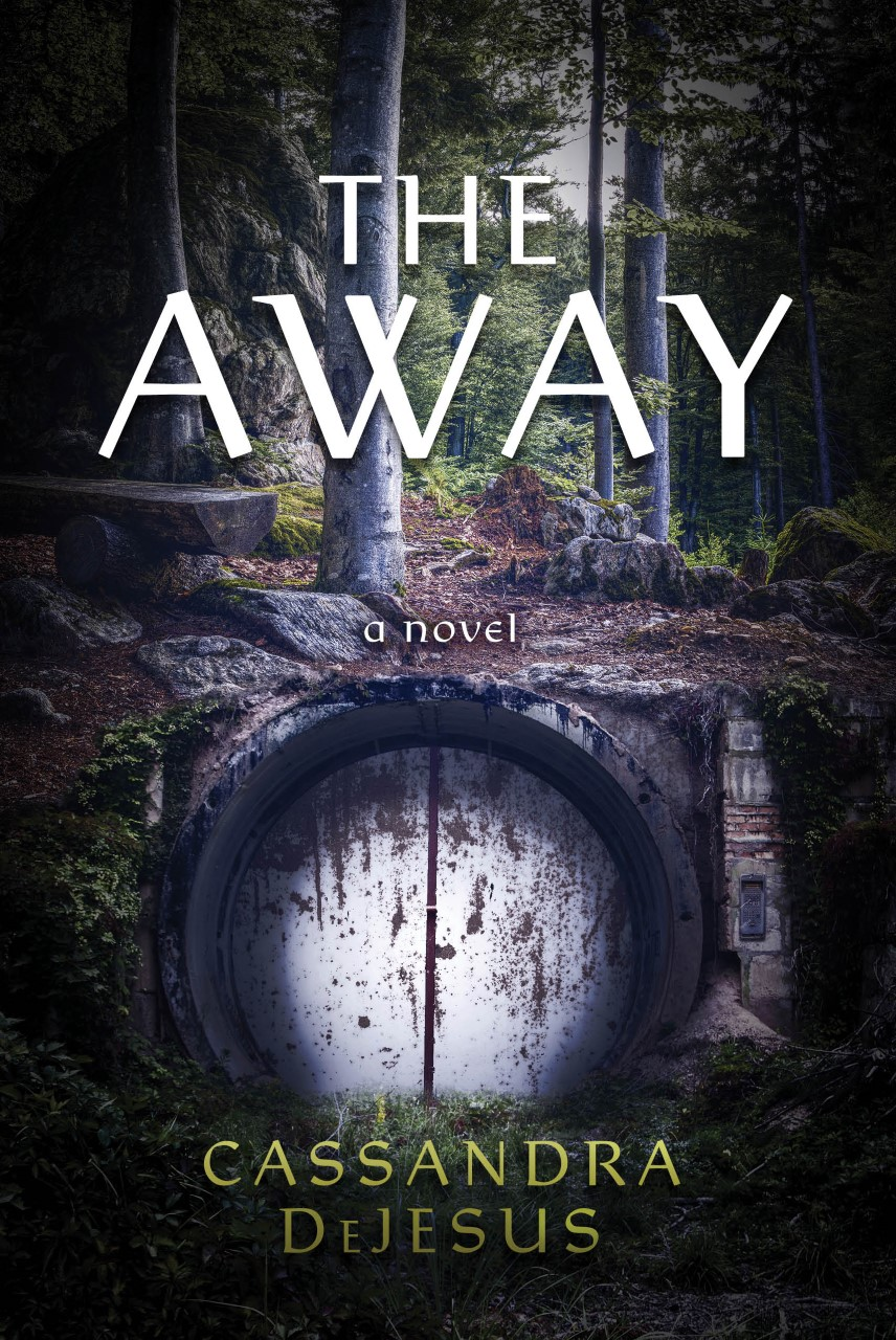 "Book Cover ""The Away"" with forest and dilapidated tunnel entrance"