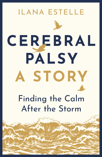 """Book Cover """"Cerebral Palsy: A Story"""" with birds flying over a stormy water"""