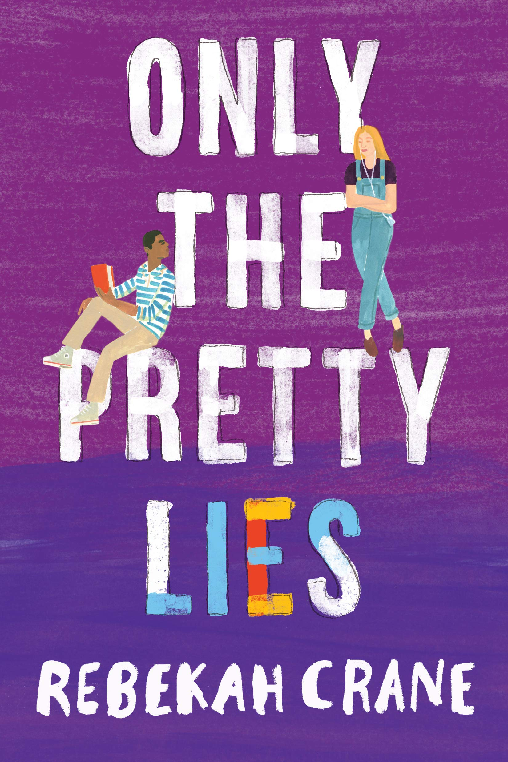 Only the Pretty Lies book cover with boy and girl