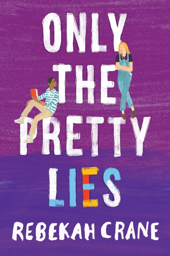 Only the Pretty Lies book cover with boy and girl standing in the text of the book title