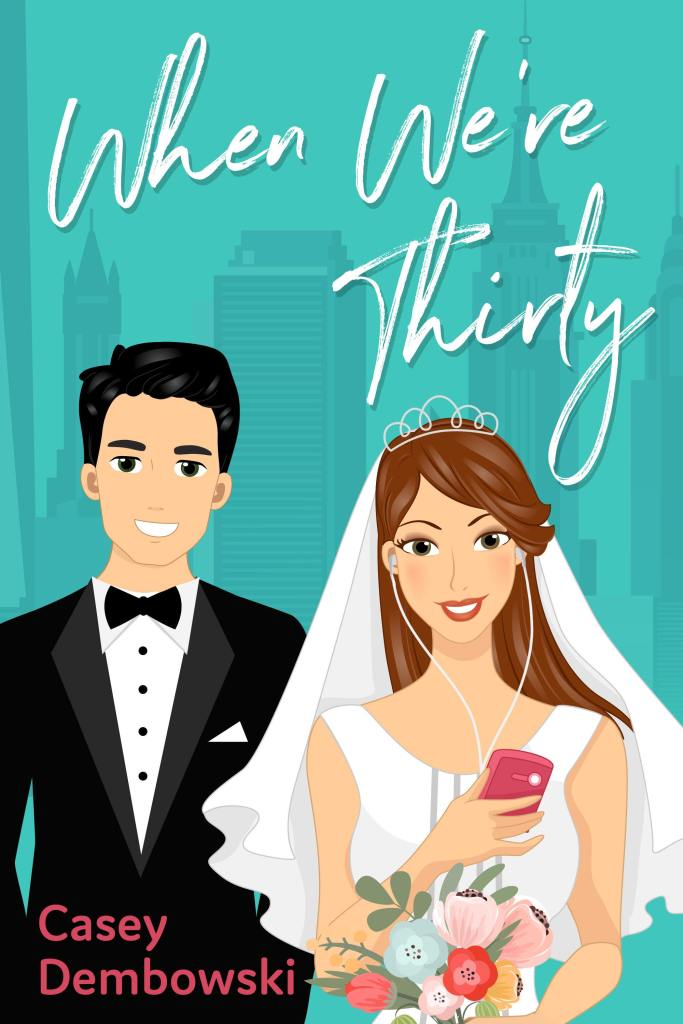 When We're Thirty Book Cover with bride and groom