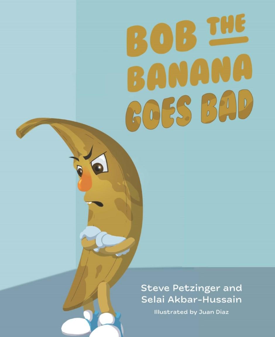 Bob the Banana Goes Bad book cover with browning banana with grumpy face
