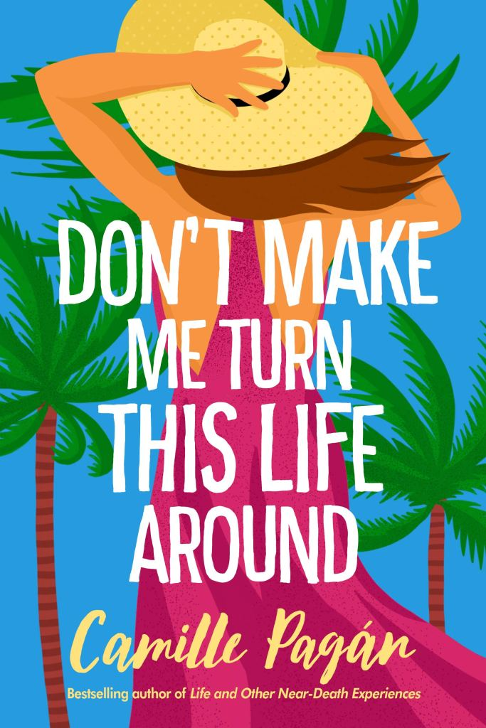 """Book """"Don't Make Me Turn This LIfe Around"""" with woman holding hat near palm trees"""