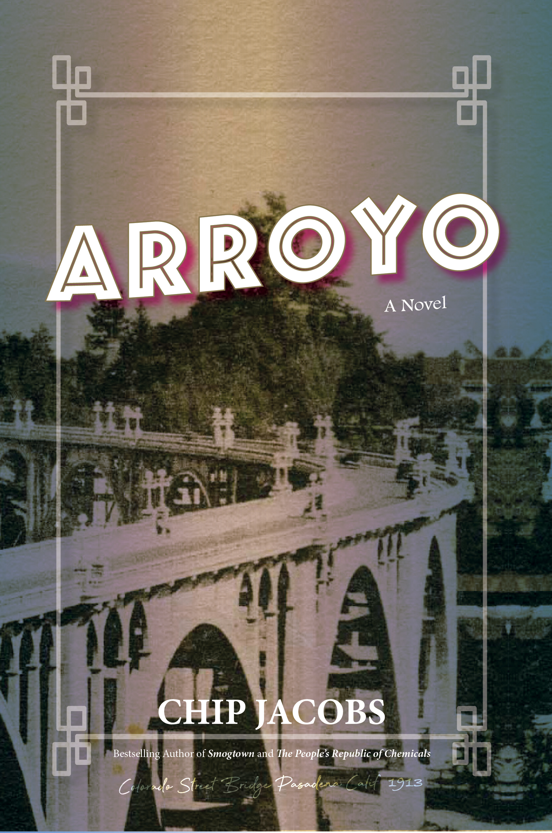 Arroyo book cover with large bridge