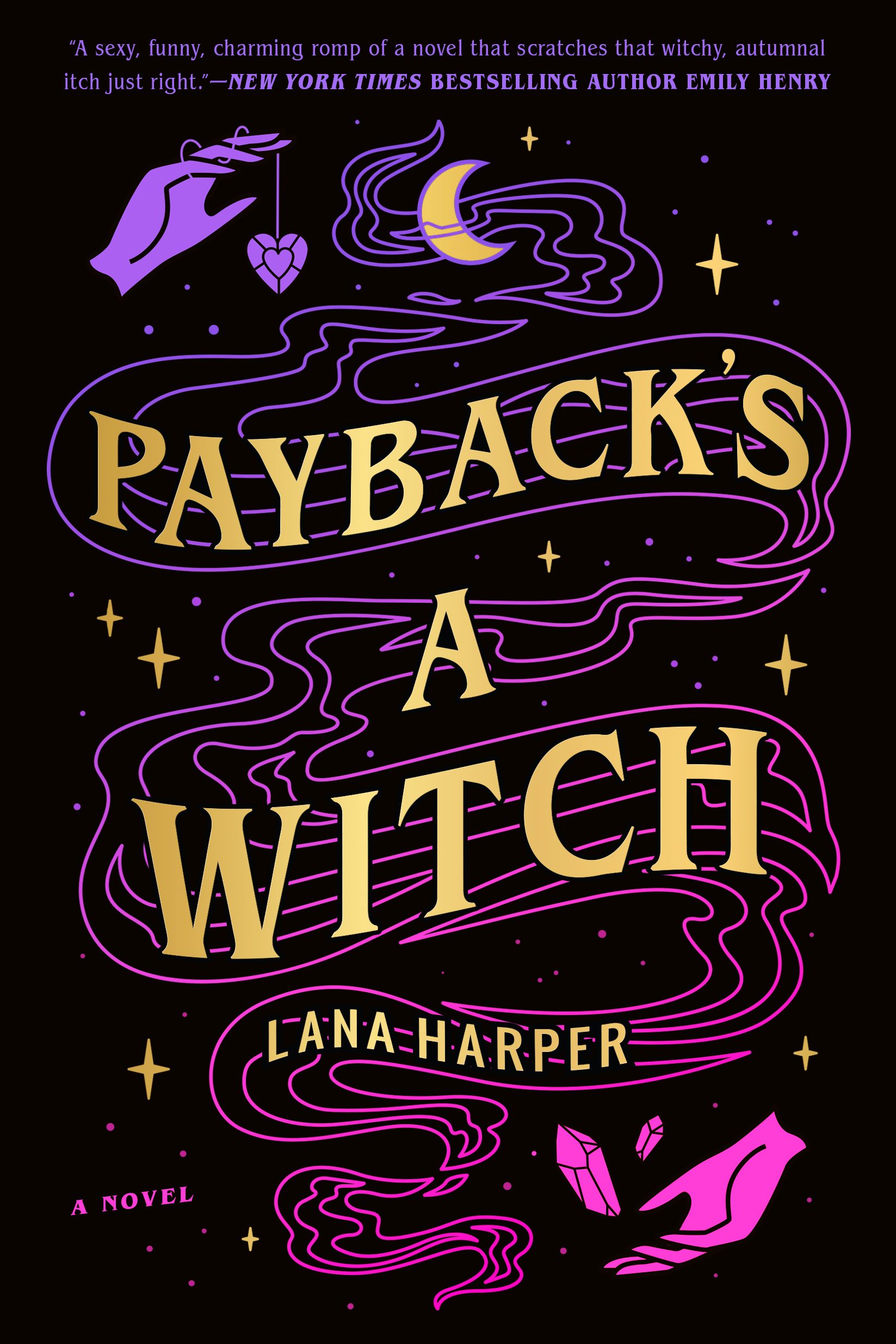 Paybacks a witch book cover with hands, crystals, and a moon